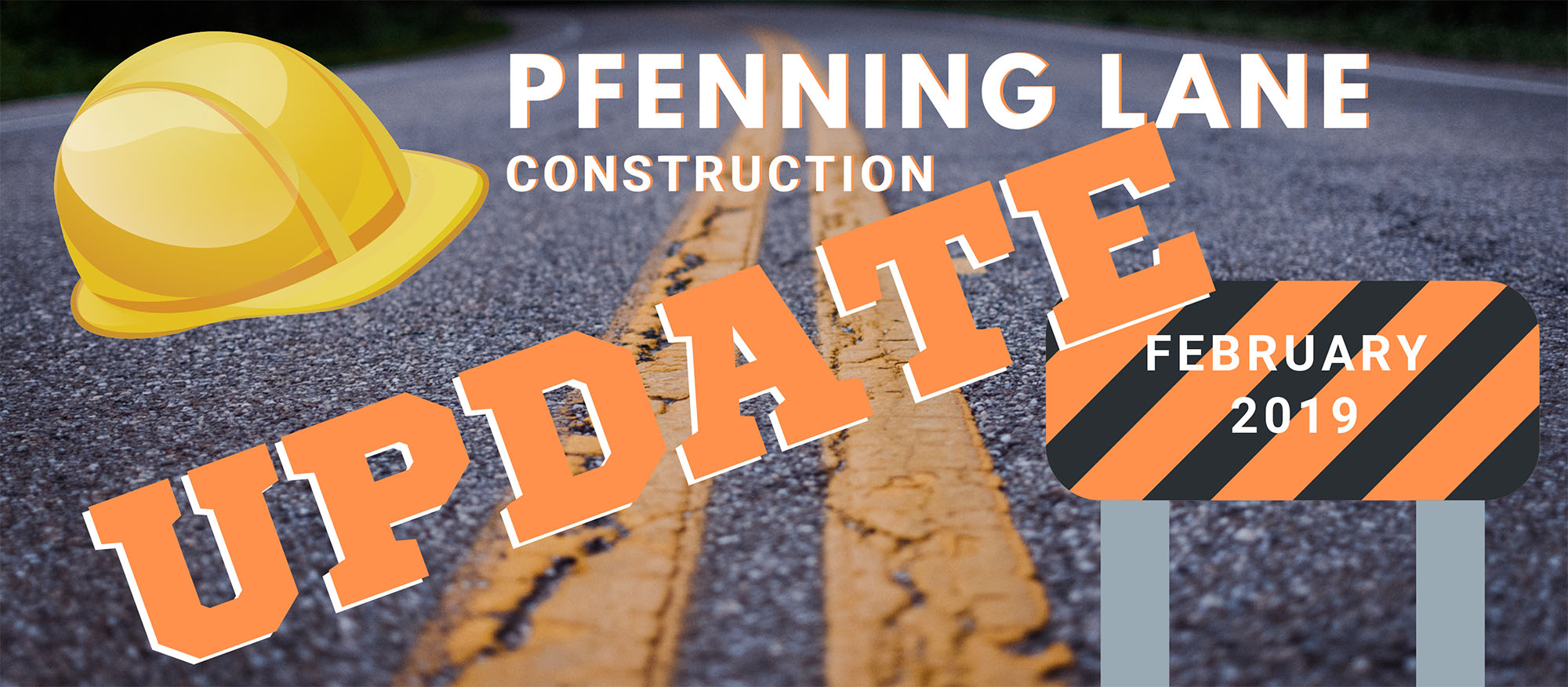 Pfenning Lane Construction Update