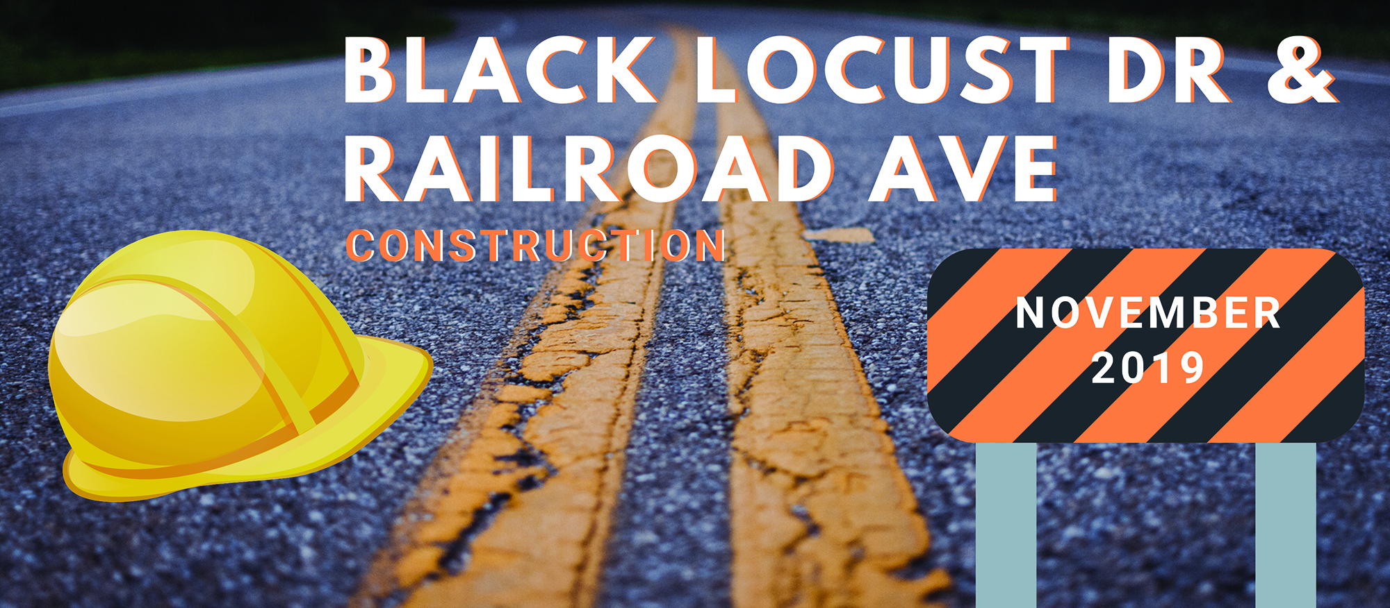 Black Locust Dr. & Railroad Ave. Construction November 2019
