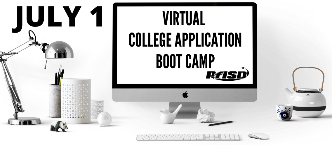 July 1 Virtual College Application Boot Camp
