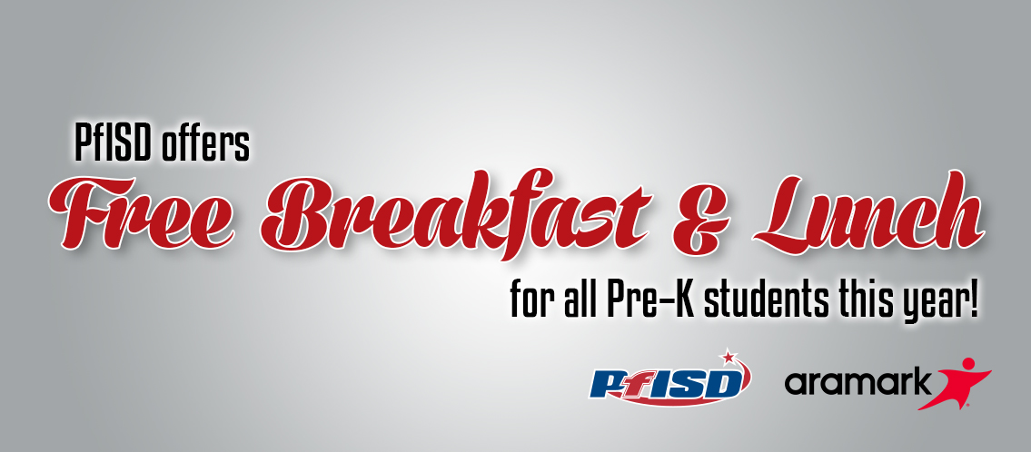 Free Breakfast and Lunch for all Pre-K