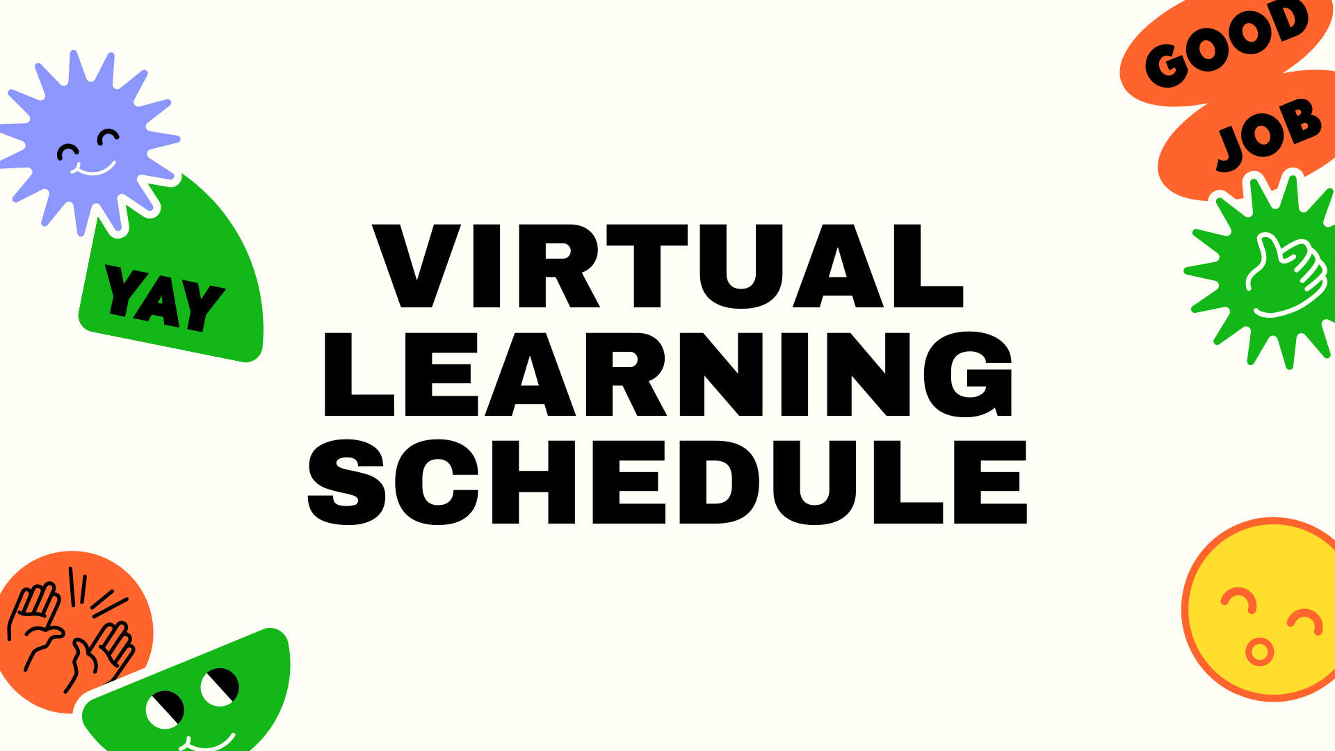Inperson and Virtual Learning Schedule
