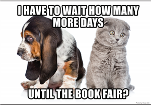 I Have to wait how many more days until the book fair?