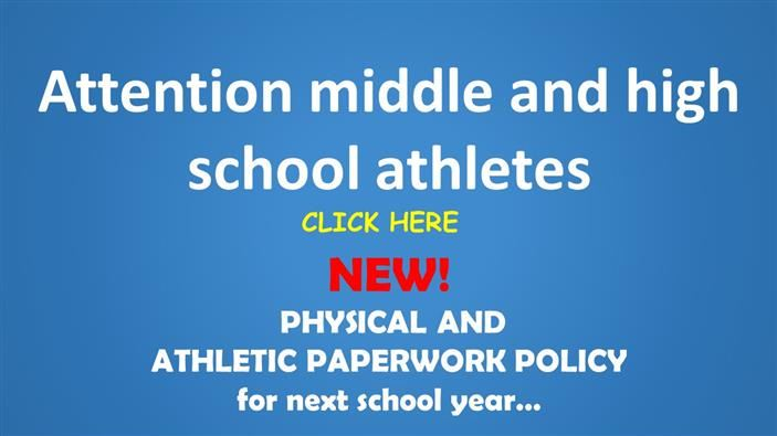 New Physical and Athletic Paperwork Policy