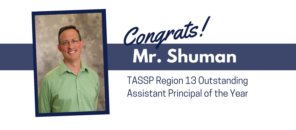 Shuman selected Region 13 Outstanding Assistant Principal of the Year