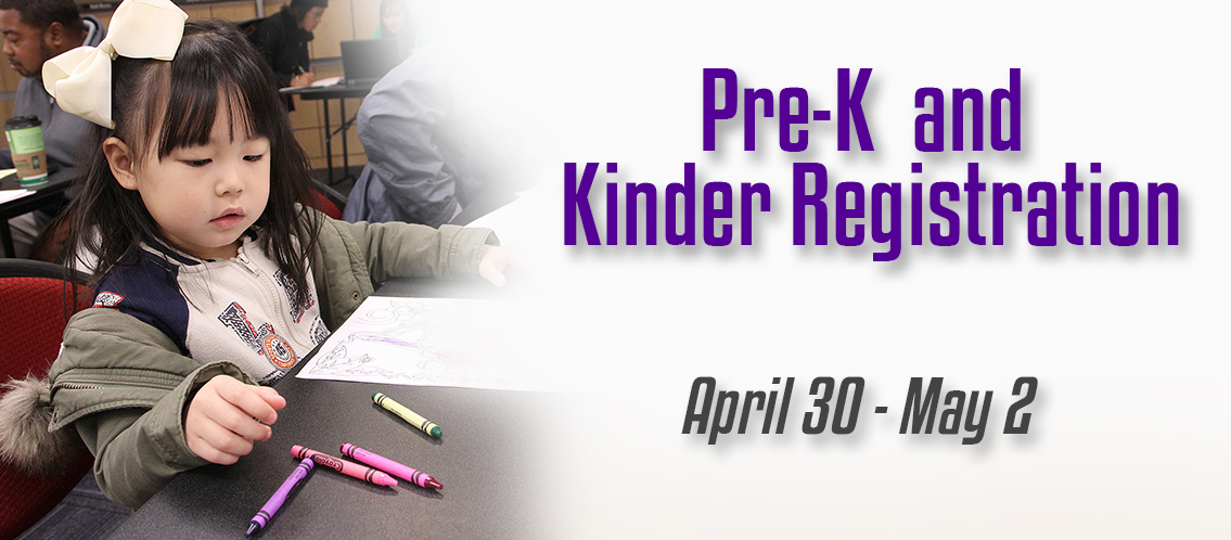 Pre-K and kinder registration