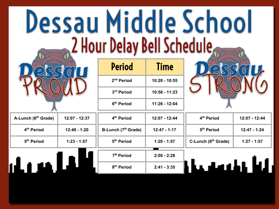 DMS Bell Schedule 2 HOUR DELAY