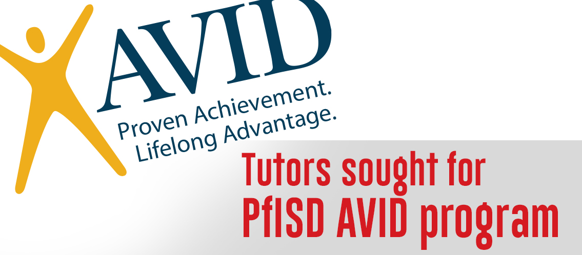 Tutors sought for PfISD AVID program