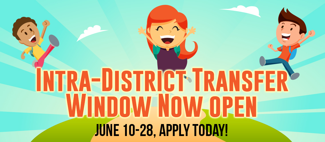 Intra-District Transfer window open, June 10-28