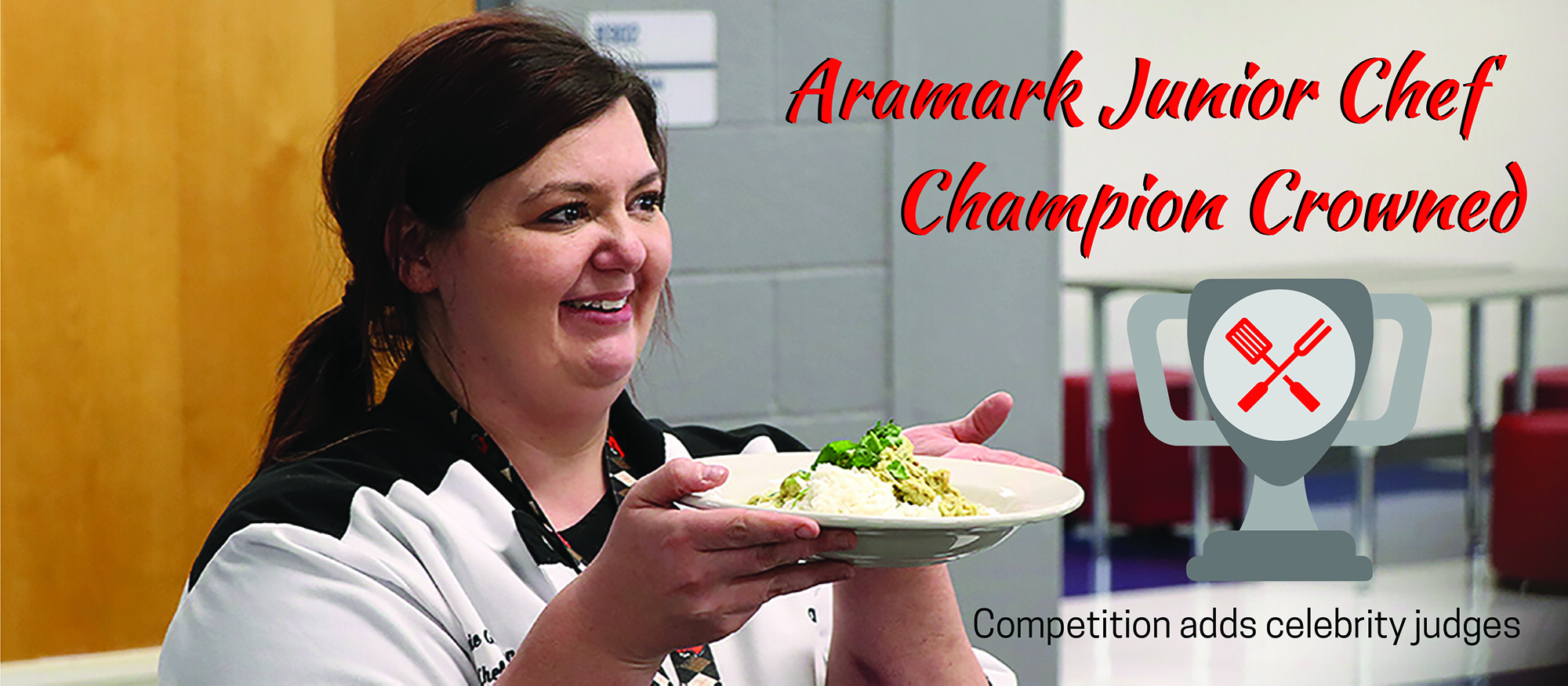 Aramark Junior Chef Champion Crowned, Competition Adds Celebrity Judges