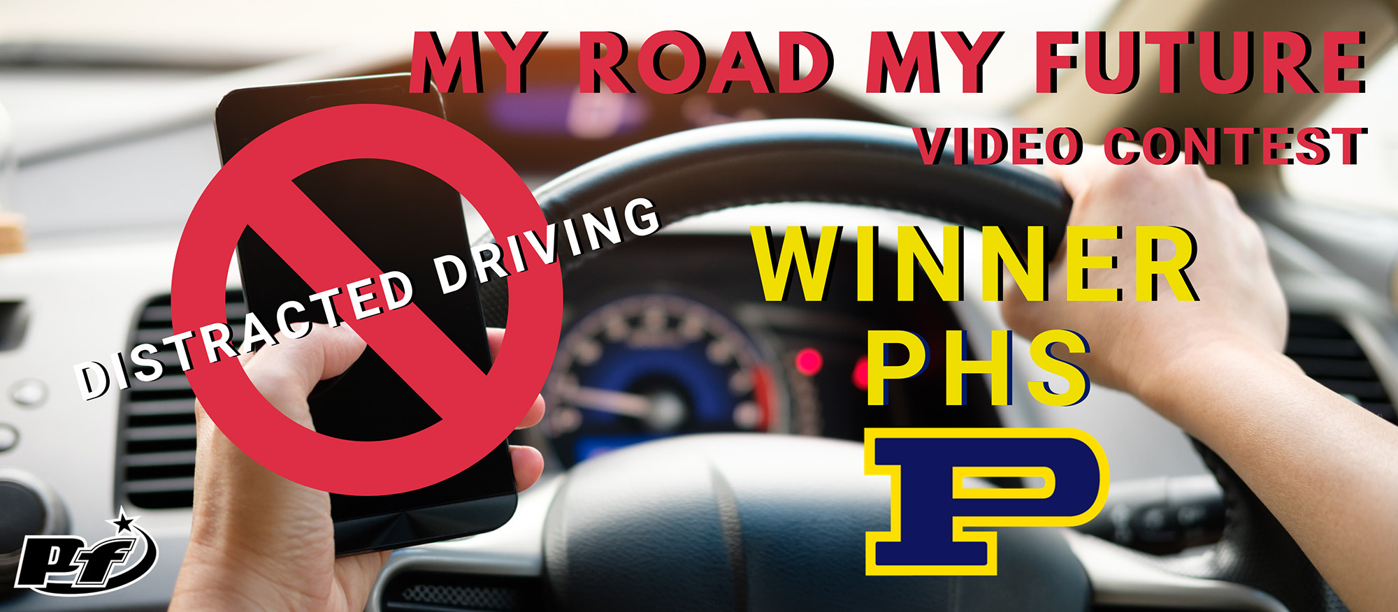My Road My Future Video Contest Winner PHS