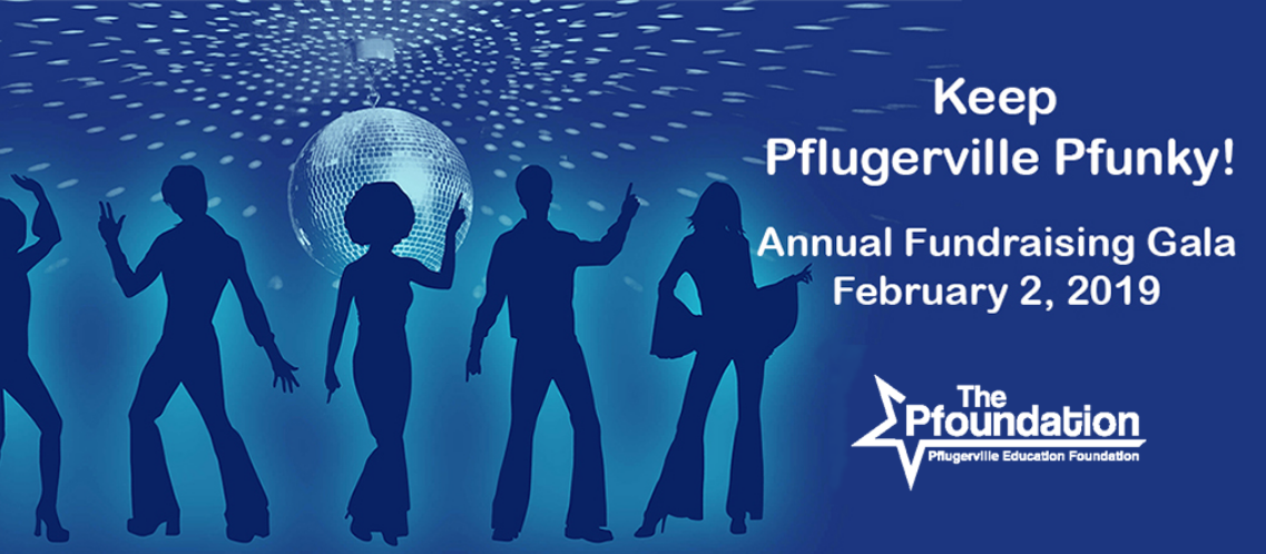 Pflugerville Education Foundation Gala 2019