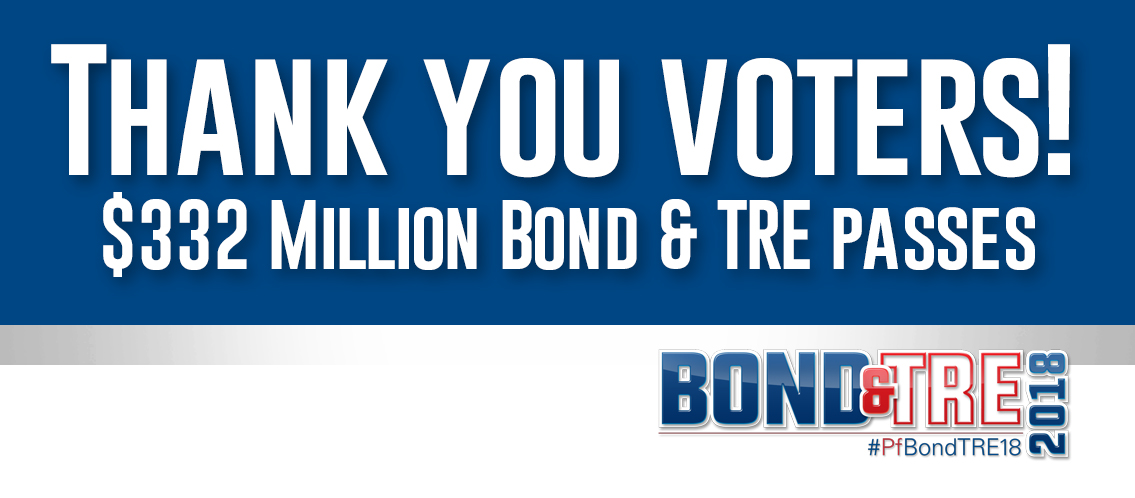 Voters approve PfISD Bond, TRE Propositions
