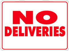 DELIVERIES FOR STUDENTS WILL NOT BE ACCEPTED