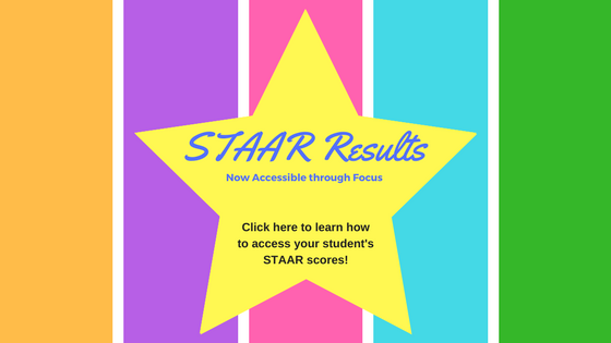 STAAR Scores Now Available Through Focus